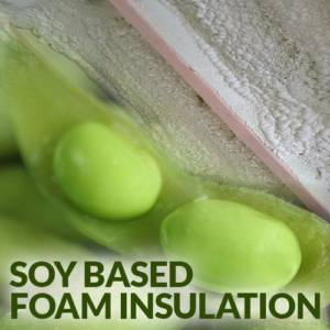 Soy Based Foam nsulation